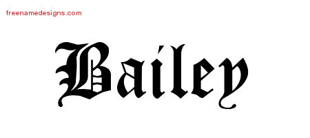 Bailey Blackletter Name Tattoo Designs