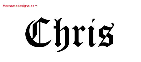 blackletter name tattoo designs chris printable free name designs. Black Bedroom Furniture Sets. Home Design Ideas