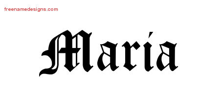 Maria Blackletter Name Tattoo Designs