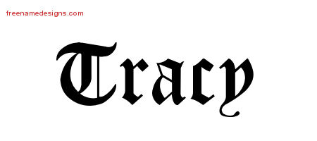 Tracy Blackletter Name Tattoo Designs