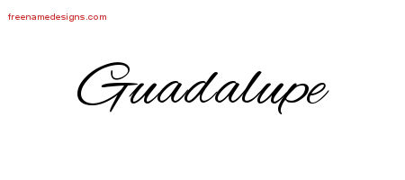 Guadalupe Cursive Name Tattoo Designs