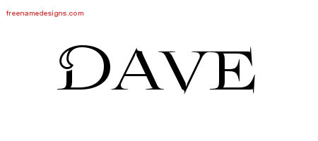 Dave Flourishes Name Tattoo Designs