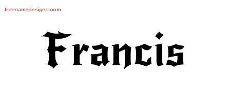 Francis Gothic Name Tattoo Designs