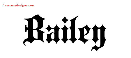 Bailey Old English Name Tattoo Designs