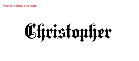 Christopher Old English Name Tattoo Designs