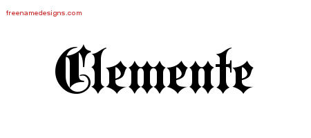 Clemente Old English Name Tattoo Designs