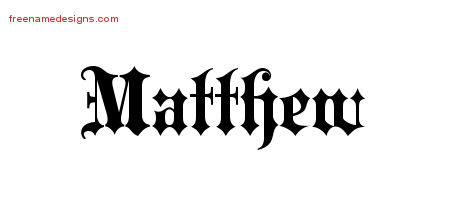 Old English Name Tattoo Designs Matthew Free Lettering ...