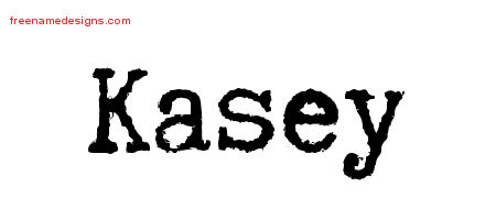 Kasey Typewriter Name Tattoo Designs