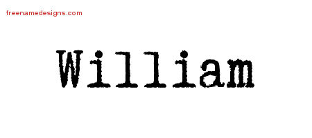 William Typewriter Name Tattoo Designs