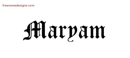 Blackletter Name Tattoo Designs Maryam Graphic Download - Free Name