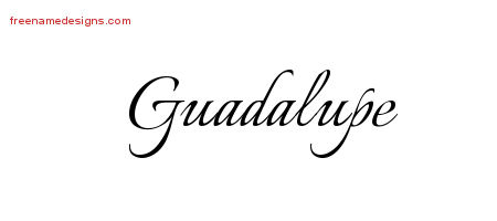 Guadalupe Calligraphic Name Tattoo Designs