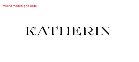 Katherin Flourishes Name Tattoo Designs