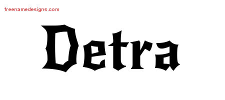 Detra Gothic Name Tattoo Designs