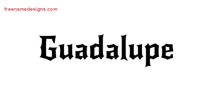 Guadalupe Gothic Name Tattoo Designs