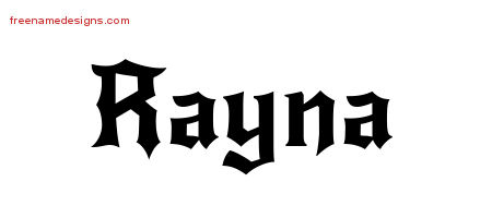 Rayna Gothic Name Tattoo Designs