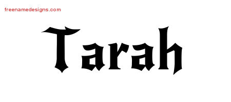 Tarah Gothic Name Tattoo Designs