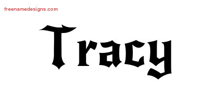 Tracy Gothic Name Tattoo Designs