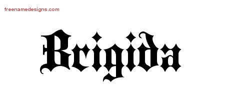 Brigida Old English Name Tattoo Designs
