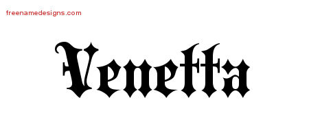 Venetta Old English Name Tattoo Designs